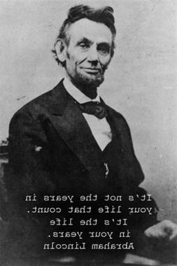 ABRAHAM LINCOLN inspirational poster QUOTE 24X36 B/W pic PRE